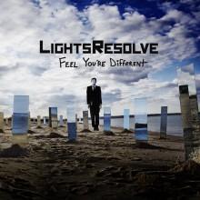 Lights Resolve – Feel You're Different