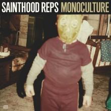 Sainthood Reps – Monoculture