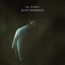 The Xcerts – Scatterbrain
